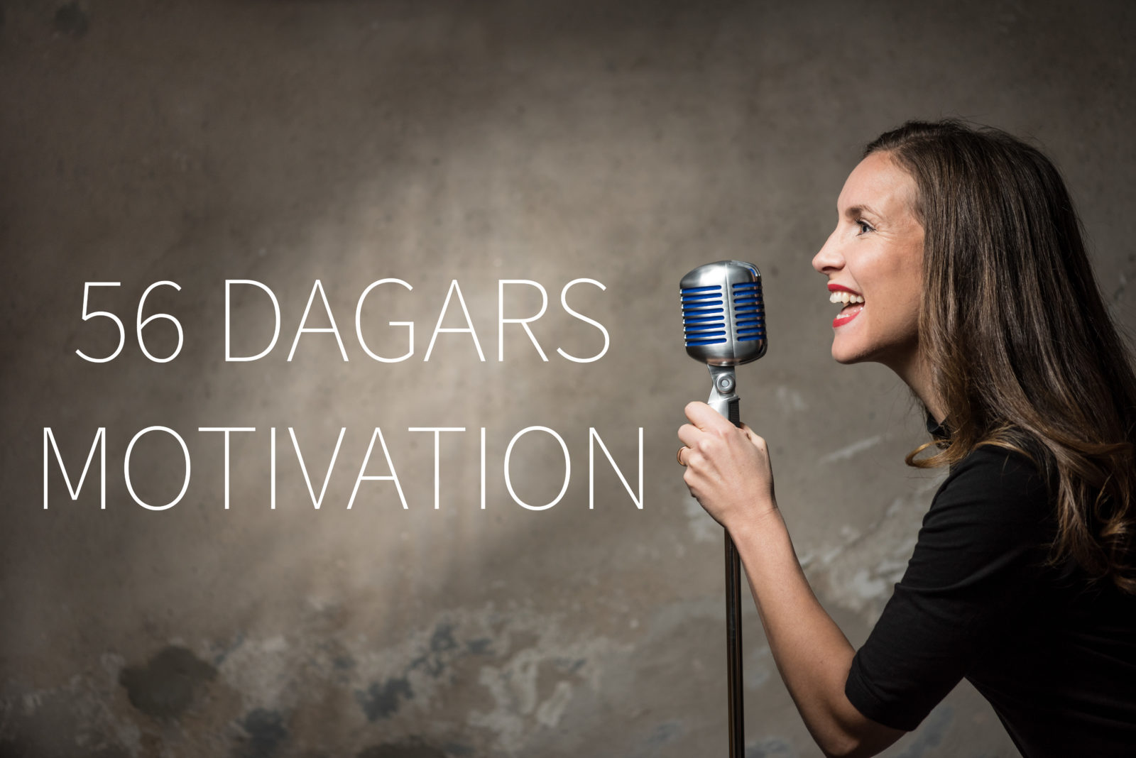 56 dagars motivation - En sångkurs
