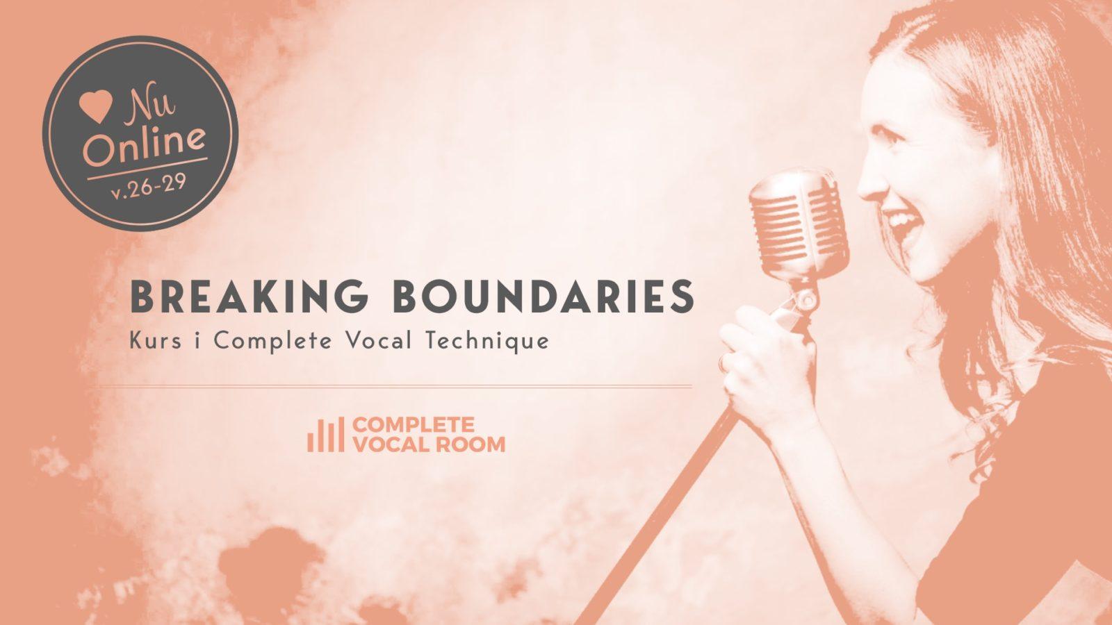Breaking Boundaries – Sångkurs i sommar (2020)